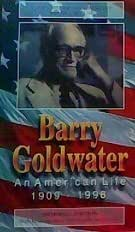 Barry Goldwater An American Life