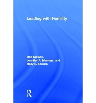 [(Leading with Humility )] [Author: Rob Nielsen] [Sep-2013]