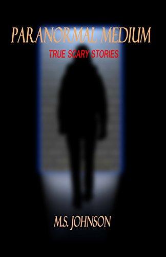 Paranormal Medium: True Scary Stories