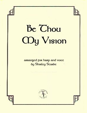 Be Thou My Vision - For Harp and Voice