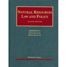 Natural Resources Law And Policy  University Casebooks  2Nd  Second  Edition