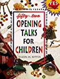 Fifty-Two Opening Talks for Children, Eileen Ritter, 0570046882