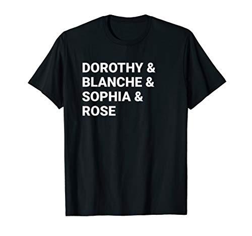 Dorothy Blanche Sophia Rose shirt