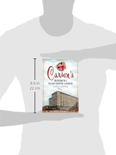 Carson's:: The History of a Chicago Shopping Landmark (Landmarks)