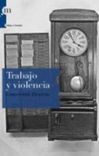 Trabajo Y Violencia