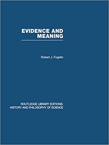 Evidence and Meaning: Studies in Analytic Philosophy (Routledge Library Editions: History & Philosophy of Science)