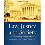 Law, Justice, and Society: A Sociolegal Introduction 2nd (second) edition