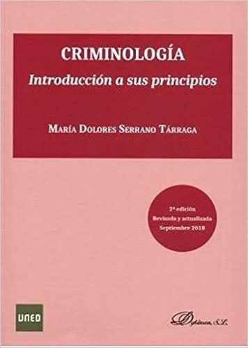 Criminología. Introducción A Sus Principios por María Dolores Serrano Tárraga epub