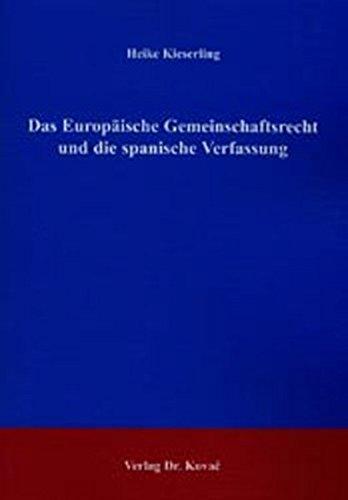 Das Europäische Gemeinschaftsrecht und die spanische Verfassung pdf