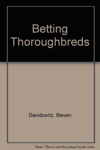 Davidowitz betting thoroughbreds gabriel novak bitcoins