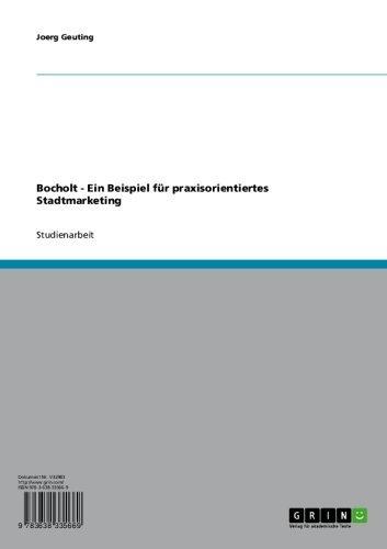 Bocholt - Ein Beispiel für praxisorientiertes Stadtmarketing (German Edition)