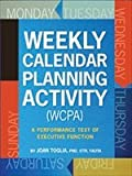 img - for Weekly Calendar Planning Activity: A Performance Test of Executive Function book / textbook / text book