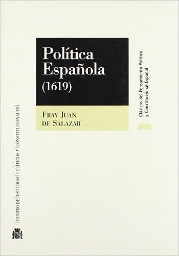 Politica española (ed. 1619): Amazon.es: Salazar, Juan De: Libros