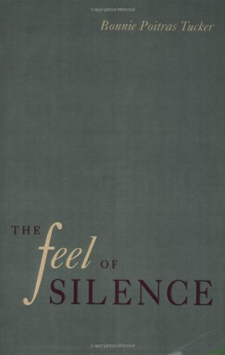 The Feel of Silence (Health, Society, and Policy) by Brand: Temple University Press