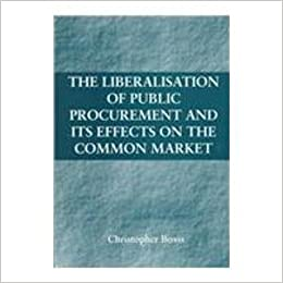 Book The Liberalisation of Public Procurement and Its Effects on the Common Market