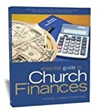 The Essential Guide to Church Finance, Richard J. Vargo, 091746351X
