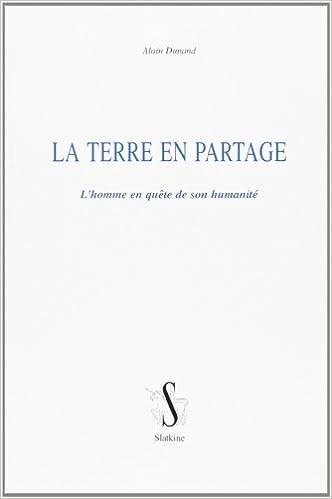 Book La terre en partage: L'homme en quête de son humanité (French Edition)