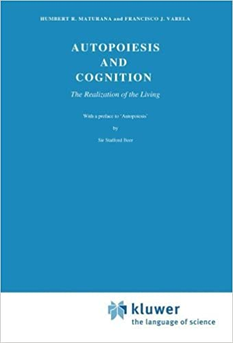 Autopoiesis and Cognition: The Realization of the Living (Boston Studies in the Philosophy of Science, Vol. 42) by H.R. Maturana (1980-07-31)