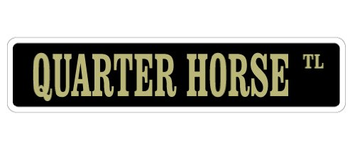 Quarter Horse Street Sign Horses Farmer Farm Riding Cowboy | Indoor/Outdoor |  18