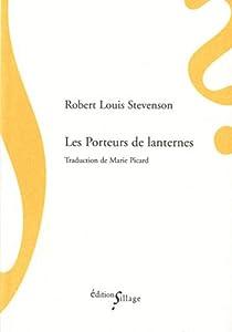Les Porteurs de Lanternes et Autres Essais par Stevenson