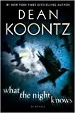 img - for What the Night Knows Publisher: Bantam book / textbook / text book