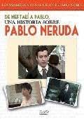 De Neftali A Pablo: Una Historia Sobre Pablo Neruda [DVD]
