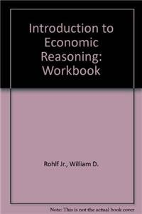Workbook for Introduction to Economic Reasoning