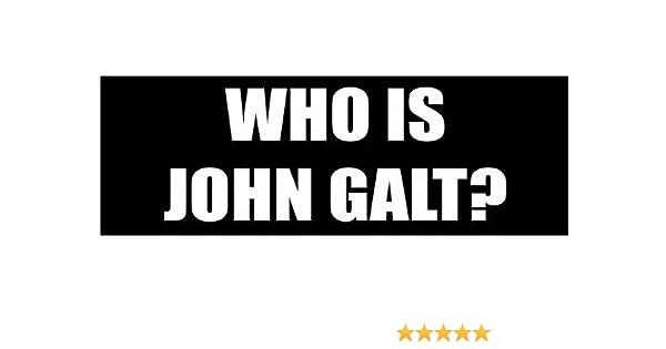 Slap Art Who Is John Galt Libetarian Funny Vinyl Decals Bumper Stickers