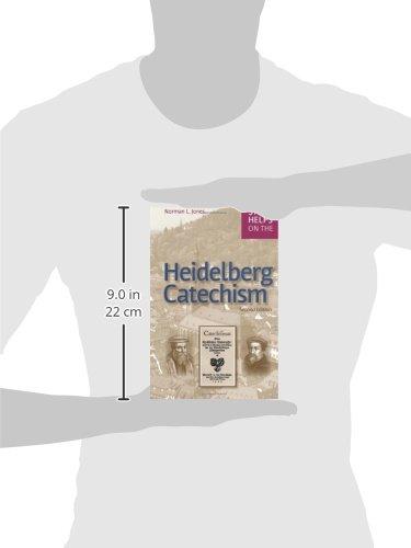 Study Helps on the Heidelberg Catechism: Rev. Norman L. Jones ...