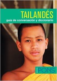 Guía de conversación - Tailandés Pons- Guia Conversacion