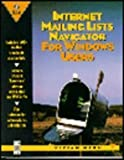 img - for Internet Mailing Lists Navigator: For Windows Users by Neou Vivian (1995-06-01) Paperback book / textbook / text book
