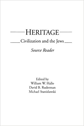 Heritage: Civilization and the Jews: Source Reader
