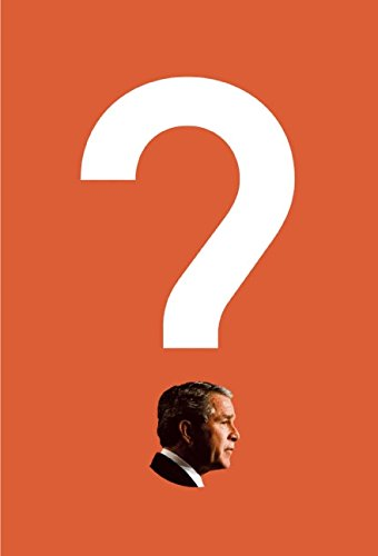 Bush on the Couch: Inside the Mind of the President pdf epub