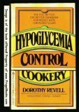 Hypoglycemia Control Cookery, Dorothy Revell, 0425057348