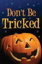 Tract-Halloween: Dont Be Tricked (25 Pack) -