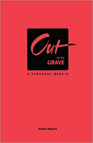 Book Out Of The Grave by Robert Noyola (2001-01-28)