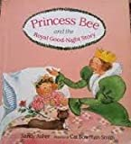 img - for Princess Bee and the Royal Good-Night Story book / textbook / text book