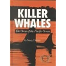 Killer Whales: the Orcas Of the Pacific