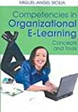 Competencies in Organizational E-Learning : Concepts and Tools, Sicilia, Miguel-Angel, 1599043440