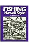 Fishing Hawaii Style, Jim Rizzuto, 0944462014