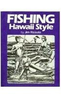 Fishing Hawaii Style - Jim Styles