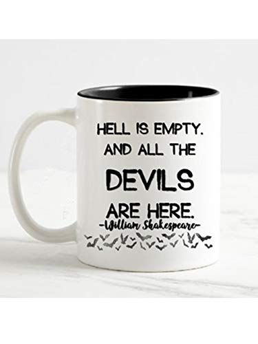 Halloween Quotes Shakespeare (Freshine - Hell is Empty. And All the Devils are Here. - William Shakespeare quote. Halloween/Bat Coffee Mug -11oz Ceramic Coffee Novelty Mug/Tea Cup, High)