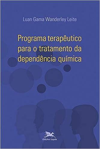 Programa Terapêutico Para O Tratamento Da Dependência