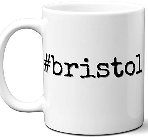 #bristol Hashtag Mug Gift. Cool, Hip, Unique Instagram Themed Hash Tag Themed Tea Cup Idea for Men, Women, Fan, Lover, Birthday, Mothers Day Fathers Day Christmas, Coworker.