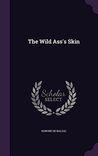 book cover of The Wild Ass\'s Skin