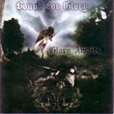 Bound For Glory - Glory Awaits Compact Disc CD