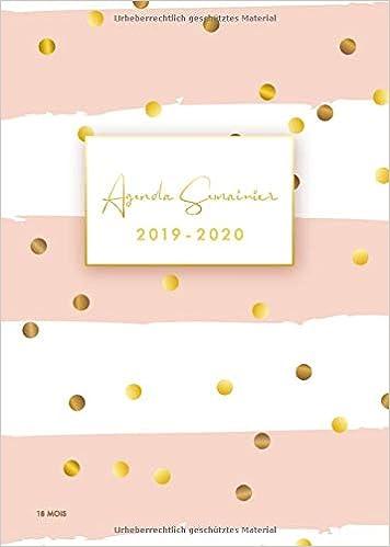Agenda 2019 2020 Semainier: Agenda Classique 2019-2020 ...