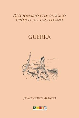 Amazon.com: Guerra: Diccionario etimológico crítico del ...
