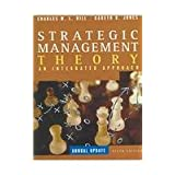 Strategic Management Theory: An Integrated Approach: Annual Update