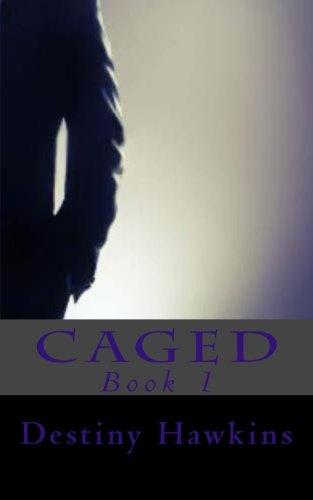 Download Caged (Volume 1) ebook